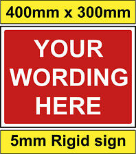 BESPOKE sign 400x300mm CUSTOM with your own wording/design