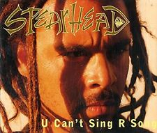 Spearhead U can't sing r song (1997) [Maxi-CD]