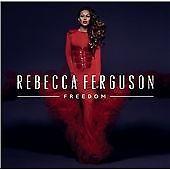 Rebecca Ferguson CD Album (2013) Freedom (I Hope, etc)