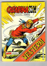 ► CARABINA SLIM   N°147  - LE GRAND SERPENT- 1985 - MON JOURNAL - TBE