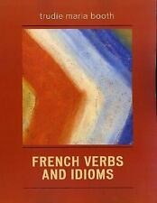 FRENCH VERBS AND IDIOMS - NEW PAPERBACK BOOK