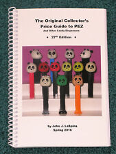 2016 Original Price Guide to Pez and Other Candy Dispensers -  27th Edition