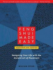 Feng Shui Made Easy, Revised Edition: Designing Your Life with the Ancient Art o