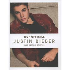 Justin Bieber: Just Getting Started (100% Official) by Justin Bieber (Hardback,