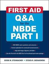 First Aid: Q and A for the NBDE Pt. 1 by Derek M. Steinbacher and Steven(PDF)