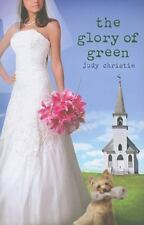 The Glory of Green by Judy Pace Christie, Christian Novel, Paperback - NEW