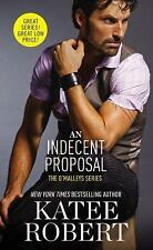 An Indecent Proposal (The O'Malleys) by Robert, Katee