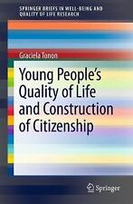 SpringerBriefs in Well-Being and Quality of Life Research: Young People's...