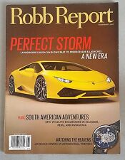 The Robb Report - August 2014  - Lamborghini Huracan - Jacob & Co Watch