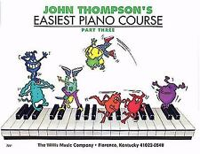 John Thompson's Easiest Piano Course Pt. 3 by John Thompson (2005, Paperback)