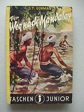 Taschenjunior Nr. 29 Der Weg nach Mandalay von J. T. Gorman