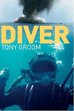 Diver by Tony Groom (Paperback, 2008)