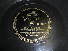 PAUL WHITEMAN VICTOR 78 RPM RECORD 36085 NIGHT AND DAY COLE PORTER