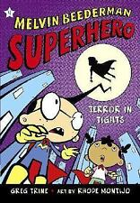 Melvin Beederman, Superhero: Terror in Tights 4 by Greg Trine (2007,...