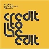 Greg Wilson - Credit to the Edit, Vol. 1 (2005)
