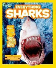 National Geographic Kids Everything Sharks: All the shark facts, photos, and fun