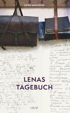 Lenas Tagebuch von Lena Muchina (2013, Gebundene Ausgabe)