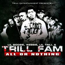 All Or Nothing, Trill Fam, Lil Trill, Webbie, Li, New CD