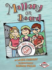 Mallory on Board, Ill Barbara Pollak, Laurie Friedman, New Book