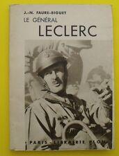 Le Général LECLERC - J.N. FAURE-BIGUET - 1948 !