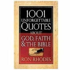 1001 Unforgettable Quotes About God, Faith, and the Bible, Rhodes, Ron, Acceptab
