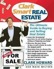 NEW Clark Smart Real Estate: The Ultimate Guide to Buying and Selling Real Estat
