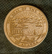VINTAGE WOODEN NICKEL GREAT SEAL OF THE STATE OF ALASKA