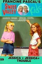 Jessica + Jessica = Trouble (Sweet Valley Kids) Pascal, Francine Paperback