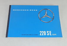 Betriebsanleitung / Owner's Manual Mercedes W111 220 SEb Coupé Stand 06/1961