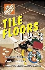 Tile Floors 1 2 3 by Home Depot Staff (1999, Spiral)