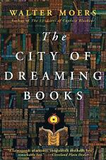 The City of Dreaming Books by Moers, Walter