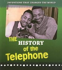 The History of the Telephone (Inventions that Changed the World), Raum, Elizabet