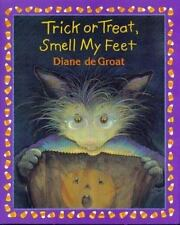 Trick or Treat, Smell My Feet by deGroat, Diane