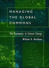 Managing the Global Commons: The Economics of Climate Change by Nordhaus, Willi