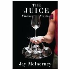 The Juice: Vinous Veritas