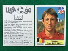 USA 94 n 385 FRANKY VAN DER ELST BELGIO BELGIQUE Figurina Sticker Panini NEW