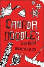 Canada Doodles by Megan Radford (2014) Drawings by Peter Cook Brand New