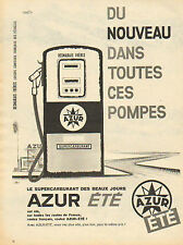 Publicité Advertising 1950 pompe a essence  ... AZUR ETE  supercarburant