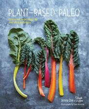 Plant-based Paleo - Protein-rich vegan recipes for well-being and vitality (Har.