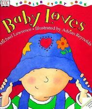 Toddler Story Book: Baby Loves