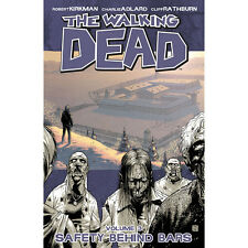 The Walking Dead Safety Behind Bars Vol. 3 by Robert Kirkman