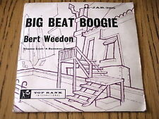 "BERT WEEDON - BIG BEAT BOOGIE / THEME FOR A SUMMER PLACE    7"" VINYL PS"