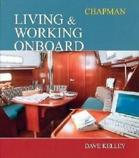 HOUSE BOAT LIFE: Chapman Living & Working Onboard - Kelley (2004, Hardcover)