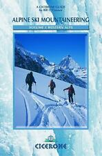 Alpine Ski Mountaineering Vol. 1 : Western Alps 1 by Bill O'Connor (2003,...