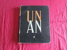 """livre  """"UN AN""""  par Jean-Louis BABELAY avec PHOTOGRAPHIES de ROGER SCHALL 1946"""