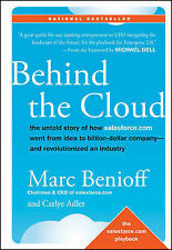 Behind the Cloud: The Untold Story of How Salesforce.com Went from Idea to Billi
