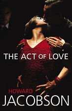 The Act of Love, Howard Jacobson