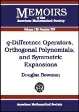 q-Difference Operators, Orthogonal Polynomials, and Symmetric Expansio-ExLibrary
