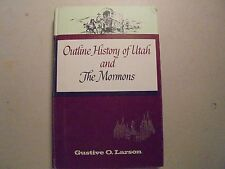 Outline History of Utah and The Mormons 1965
