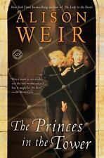 The Princes in the Tower by Alison Weir (1995, Paperback)